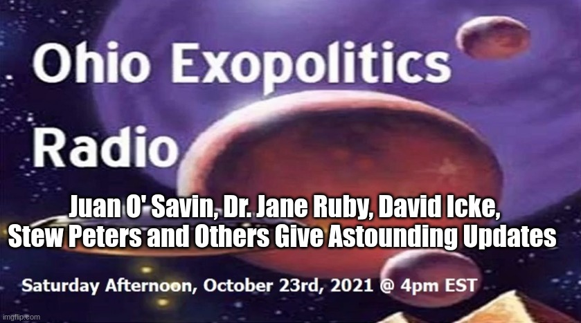 Juan O' Savin, Dr. Jane Ruby, David Icke, Stew Peters and Others Give Astounding Updates (Must See Video)
