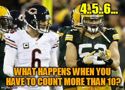 Packers | 4..5..6... WHAT HAPPENS WHEN YOU HAVE TO COUNT MORE THAN 10? | image tagged in memes,packers | made w/ Imgflip meme maker