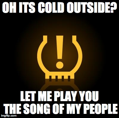 OH ITS COLD OUTSIDE? LET ME PLAY YOU THE SONG OF MY PEOPLE | made w/ Imgflip meme maker