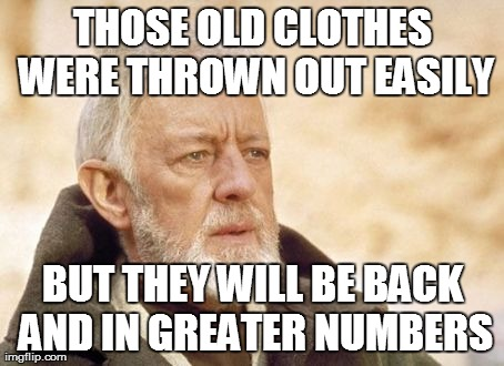 67tw1 what i thought when i saw my wife cleaning out the closet this,Closet Meme