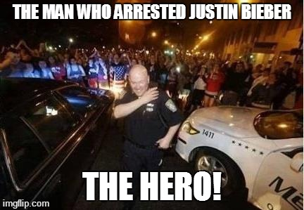 Hero | THE MAN WHO ARRESTED JUSTIN BIEBER THE HERO! | image tagged in memes,funny,justin bieber,superheroes | made w/ Imgflip meme maker