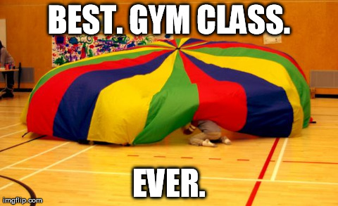 BEST. GYM CLASS. EVER. | image tagged in best gym class ever | made w/ Imgflip meme maker