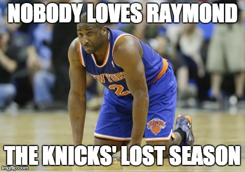 NOBODY LOVES RAYMOND THE KNICKS' LOST SEASON | made w/ Imgflip meme maker