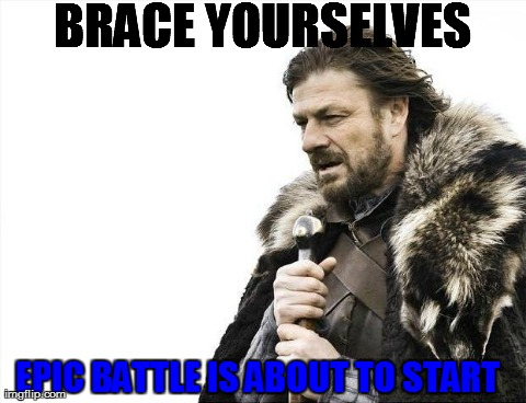 79p7u brace yourselves x is coming meme imgflip