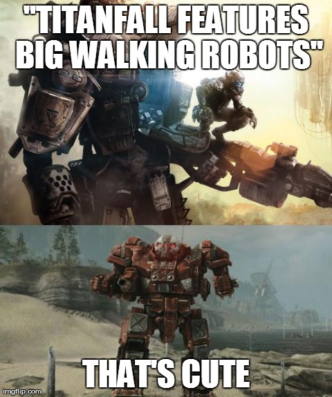 """TITANFALL FEATURES BIG WALKING ROBOTS"" THAT'S CUTE 