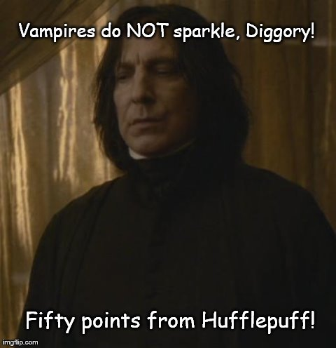 Vampires do NOT sparkle, Diggory! Fifty points from Hufflepuff! | image tagged in harry potter | made w/ Imgflip meme maker
