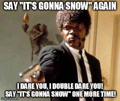 7m71k forecast calls for even more snow next week imgflip