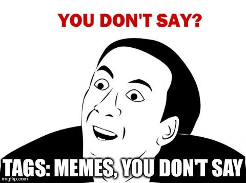 You Dont Say Meme Blank Images & Pictures - Becuo
