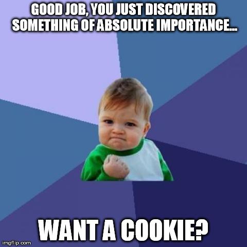 7xb9m success kid meme imgflip,Want A Cookie Meme