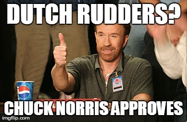 Chuck Norris Approves Meme | DUTCH RUDDERS? CHUCK NORRIS APPROVES | image tagged in memes,chuck norris approves | made w/ Imgflip meme maker