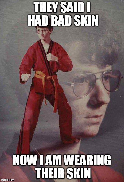8j00m karate kyle intensifies imgflip