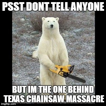 Bear Chainsaw Massacre