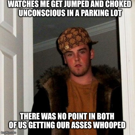 8w9xy my friends logic was flawless imgflip,Whooped Meme