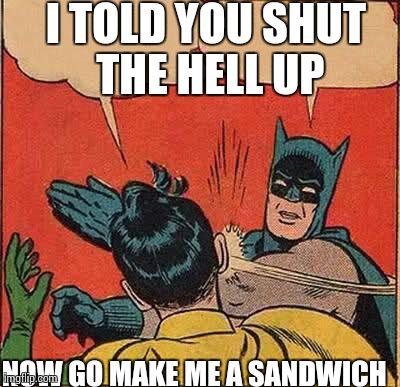 9ksxl batman slapping robin meme imgflip