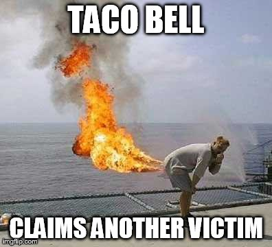 Darti Boy Meme | TACO BELL CLAIMS ANOTHER VICTIM | image tagged in memes,darti boy | made w/ Imgflip meme maker