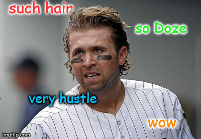 such hair very hustle wow so Doze | image tagged in doze | made w/ Imgflip meme maker