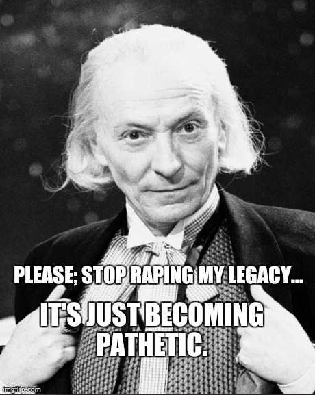 PLEASE; STOP RAPING MY LEGACY... IT'S JUST BECOMING PATHETIC. | made w/ Imgflip meme maker