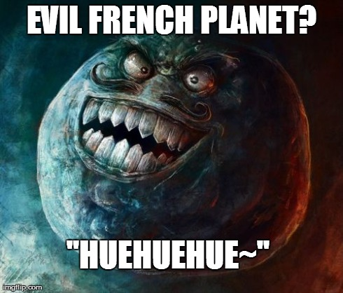 "I Lied 2 | EVIL FRENCH PLANET? ""HUEHUEHUE~"" 