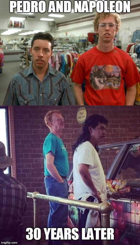 Pedro and Napoleon | PEDRO AND NAPOLEON 30 YEARS LATER | image tagged in napoleon dynamite | made w/ Imgflip meme maker