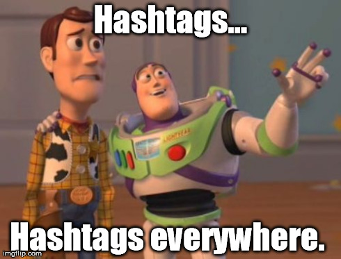 a9f4q people hash tag everything imgflip