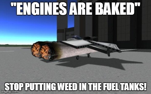 """ENGINES ARE BAKED"" STOP PUTTING WEED IN THE FUEL TANKS! 