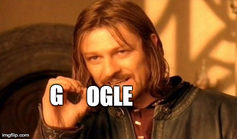 One Does Not Simply Meme | G OGLE | image tagged in memes,one does not simply | made w/ Imgflip meme maker