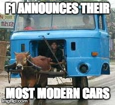 F1 new cars | F1 ANNOUNCES THEIR MOST MODERN CARS | image tagged in f1,bad racing,funny | made w/ Imgflip meme maker
