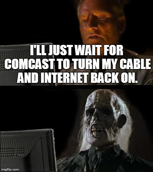 Funny I Ll Be Waiting Meme : Happened last week imgflip