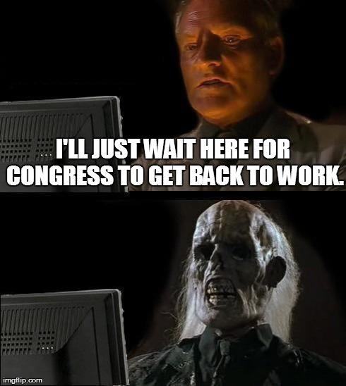 Funny I Ll Be Waiting Meme : Ill just wait here meme imgflip
