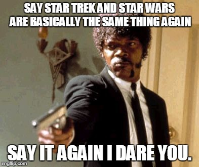 Image result for star trek vs star wars memes