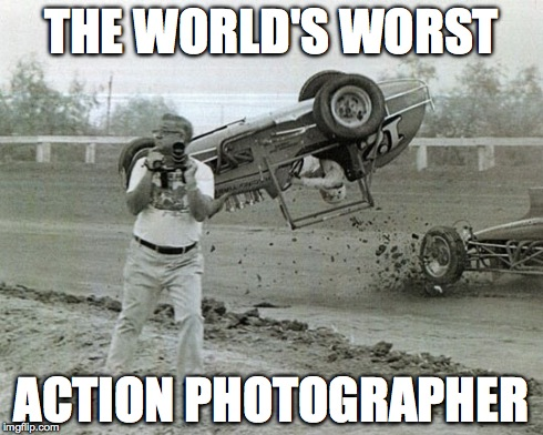 No...over THERE! | THE WORLD'S WORST ACTION PHOTOGRAPHER | image tagged in fail | made w/ Imgflip meme maker