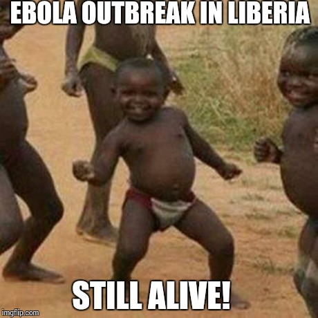 cpriz third world success kid meme imgflip,Funny Ebola Memes