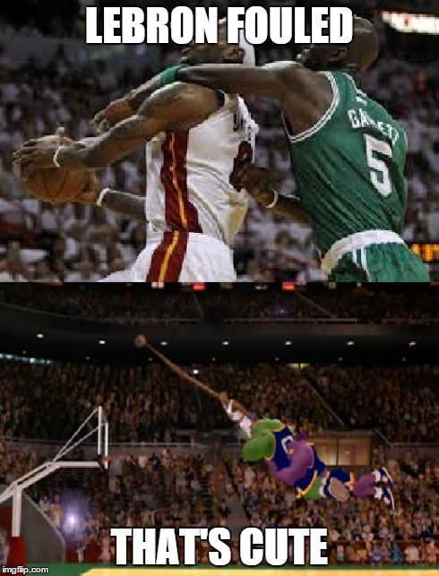 Lebron fouled VS. Jordan fouled | LEBRON FOULED THAT'S CUTE | image tagged in lebron james,michael jordan,space jam,nba,memes | made w/ Imgflip meme maker