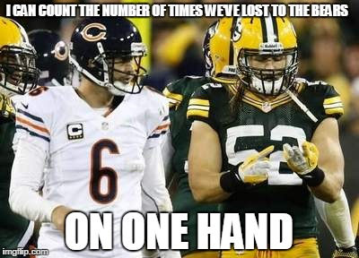 Packers | I CAN COUNT THE NUMBER OF TIMES WE'VE LOST TO THE BEARS ON ONE HAND | image tagged in memes,packers | made w/ Imgflip meme maker