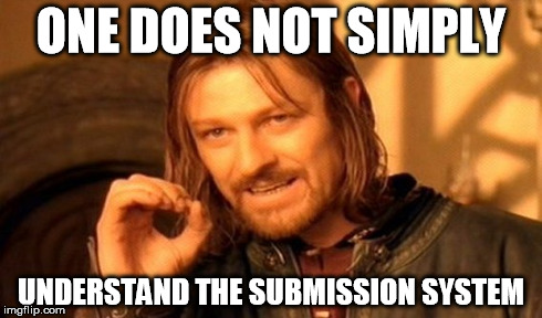 How Do They Work? Why dont some of them get featured? | ONE DOES NOT SIMPLY UNDERSTAND THE SUBMISSION SYSTEM | image tagged in memes,one does not simply,how,true story,funny,lol | made w/ Imgflip meme maker