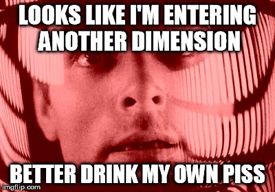 Oh My God Orange | LOOKS LIKE I'M ENTERING ANOTHER DIMENSION BETTER DRINK MY OWN PISS | image tagged in memes,oh my god orange,bear grylls | made w/ Imgflip meme maker