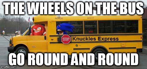 THE WHEELS ON THE BUS GO ROUND AND ROUND | made w/ Imgflip meme maker