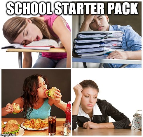School Starter Pack | SCHOOL STARTER PACK | image tagged in memes,school,high school,food,homework | made w/ Imgflip meme maker