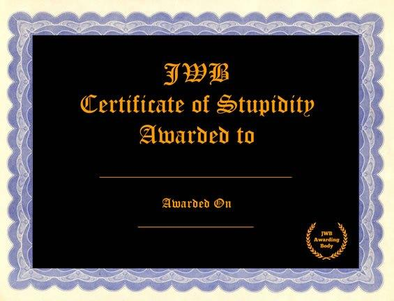 High Quality stupidity certificate Blank Meme Template