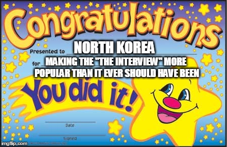 "Happy Star Congratulations Meme | NORTH KOREA MAKING THE ""THE INTERVIEW"" MORE POPULAR THAN IT EVER SHOULD HAVE BEEN 