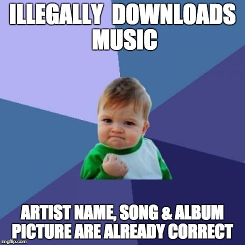 Success Kid Meme ILLEGALLY DOWNLOADS MUSIC ARTIST NAME SONG amp ALBUM: successimg.com/music-memes/memecrunch.com^meme^lq3c^gcse-music-exam...