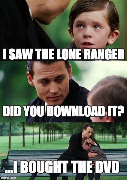 g0428 finding neverland memes imgflip,The Lone Ranger Meme