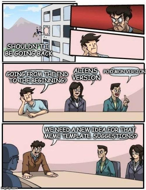 boardroom suggestion meme template