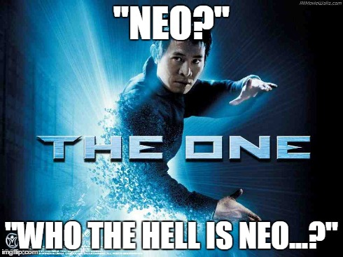 "Jet Li The One Not Neo | ""NEO?"" ""WHO THE HELL IS NEO...?"" 