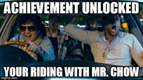 Riding with Chow | ACHIEVEMENT UNLOCKED YOUR RIDING WITH MR. CHOW | image tagged in chow | made w/ Imgflip meme maker