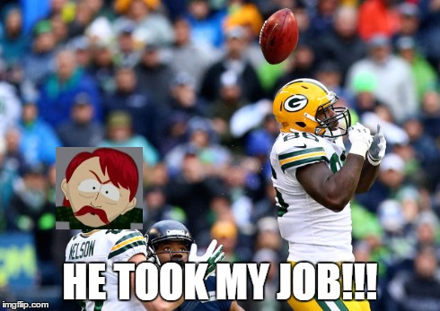The Play | HE TOOK MY JOB!!! | image tagged in brandon bostick,jordy nelson,the took our jobs,seattle seahawks,green bay packers | made w/ Imgflip meme maker