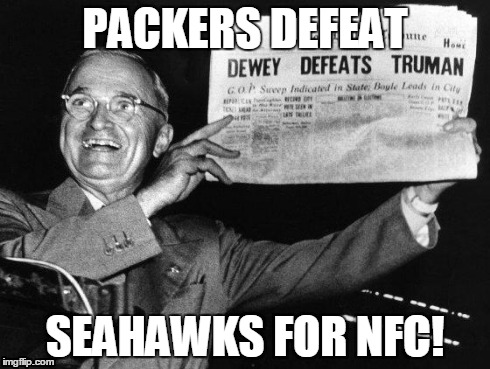 Packers Defeat Seahawks! | PACKERS DEFEAT SEAHAWKS FOR NFC! | image tagged in packers defeat seahawks! | made w/ Imgflip meme maker