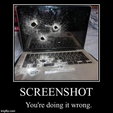 SCREENSHOT | You're doing it wrong. | image tagged in funny,demotivationals,funny memes,memes,lol | made w/ Imgflip demotivational maker