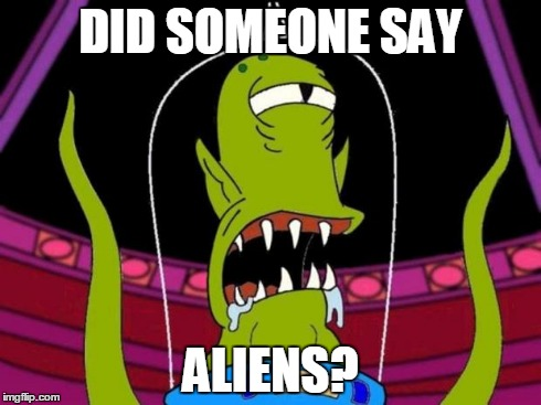 khang | DID SOMEONE SAY ALIENS? | image tagged in khang | made w/ Imgflip meme maker