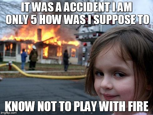 gw34q disaster girl meme imgflip